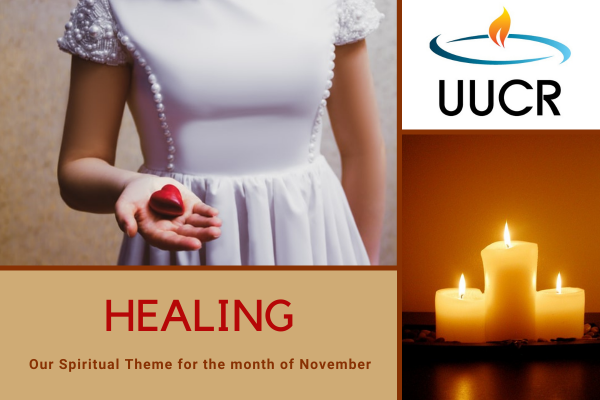 Healing is our Spiritual Theme for the month of November 2020