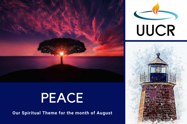 Peace is our Spiritual Theme for the month of August 2020